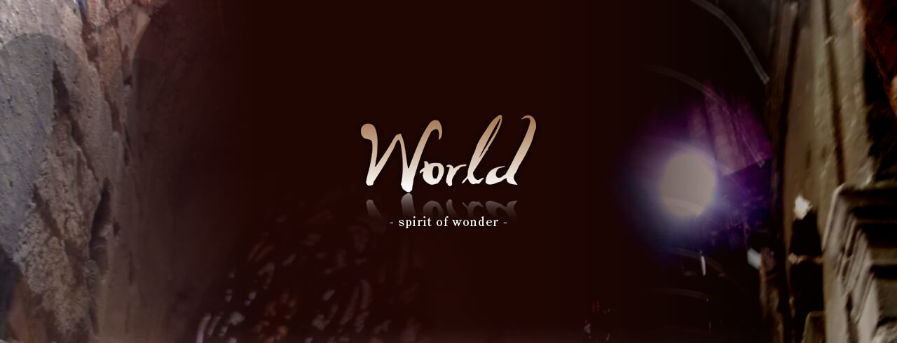 2007 COLLECTION World -spirit of wonder-