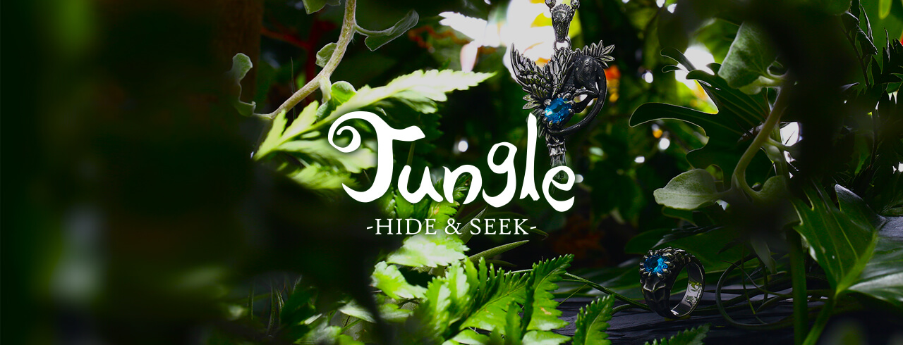 2017 COLLECTION Jungle -HIDE&SEEK-